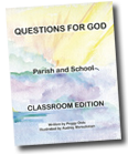 Questions for God Classroom Edition